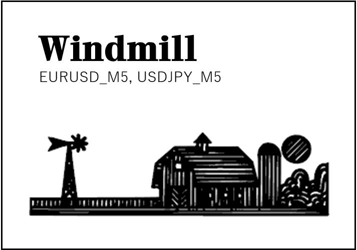 【Windmill】新着EA!ベイズ最適によるUSDJPY, EURUSDの王道スキャル